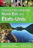 RANDONNÉE PÉDESTRE NORD-EST DES ÉTATS-UNIS 7E ÉD.