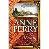 The Sheen on the Silk: A Novelby Anne Perry