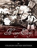 Legendary Pirates: The Life and Legacy of Henry Every
