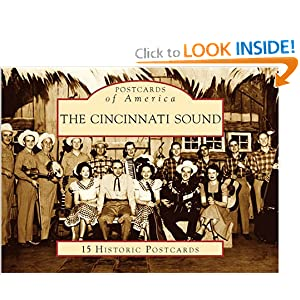 The Cincinnati Sound (Images of America: Ohio) Randy McNutt