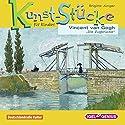 Vincent van Gogh: Die Zugbrücke (Kunst-Stücke für Kinder) Hörspiel von Brigitte Jünger Gesprochen von: Andreas Potulski, Marion Mainka, Friedhelm Ptok