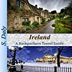 Ireland: A Backpackers Travel Guide | S. Daly