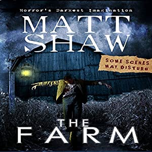 The Farm: A Novella of Extreme Horror Audiobook