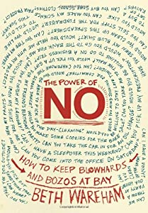 "Cover of ""The Power of No: How to Keep Bl..."