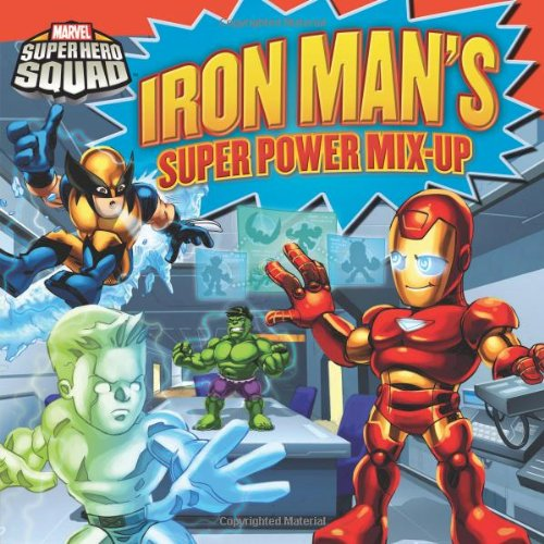 Super Hero Squad: Iron Man's Super Power Mix-Up (Marvel Super Hero Squad)