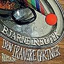 Den Iranske Gartner [The Iranian Gartner] Audiobook by Bjarne Reuter Narrated by Ken Vedsegaard