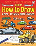 Junior How to Draw - Cars, Trucks and Planes