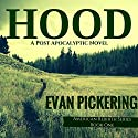 Hood: American Rebirth Series, Book 1 Audiobook by Evan Pickering Narrated by Michael Jameson
