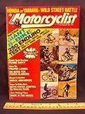 1974 74 Febuary MOTORCYCLIST Magazine (Features: Comparison Test on 250 Enduros: Bultaco, Honda MT, Honda XL, Kawasaki, Montea, Ossa, Suzuki, & Yamaha)