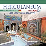 Herculaneum in Rekonstruktionen: Der Vesuv und Oplontis