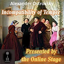 Incompatibility of Temper Performance Auteur(s) : Alexander Ostrovsky, Ethyl Voynich Narrateur(s) : Marty Kryz, Linda Barrans, Jennifer Fournier, John Burlinson, Lee Ann Howlett, Denis Daly