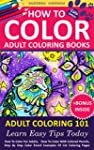 How To Color Adult Coloring Books - A...