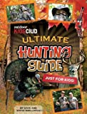 Outdoor Kids Club Ultimate Hunting Guide