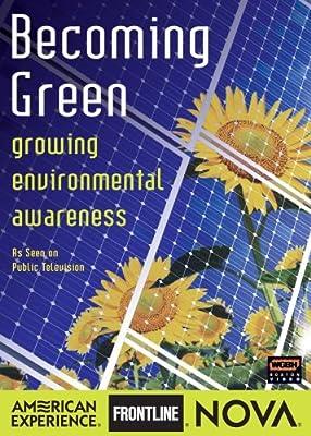 Nova: Becoming Green - Growing Environmental Awareness