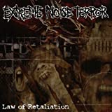 Law of Retaliation by EXTREME NOISE TERROR (2008-11-24)
