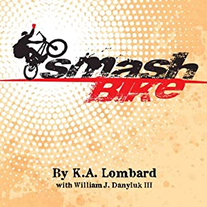 Smash Bike Audiobook