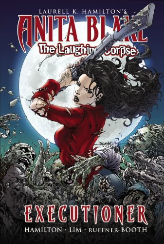 Anita Blake, Vampire Hunter: The Laughing Corpse Book 3 – Executioner