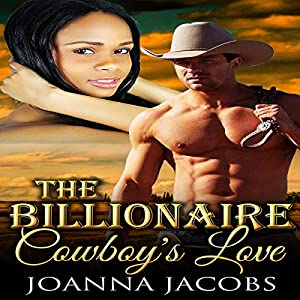 The Billionaire Cowboy's Love Audiobook