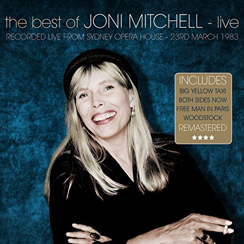 The Best Of Joni Mitchell - Live & Remastered - Sydney Opera House 23 March 1983
