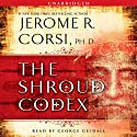 The Shroud Codex (       UNABRIDGED) by Jerome R. Corsi Narrated by George Guidall