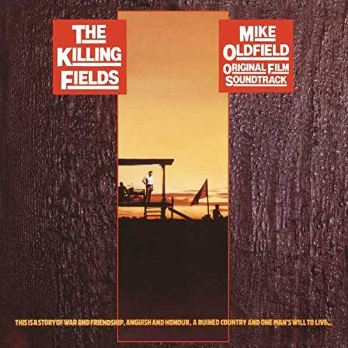Mike Oldfield - The Killing Fields Original Film Soundtrack - Zortam Music