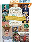 As the Romans Do: Authentic and reinv...