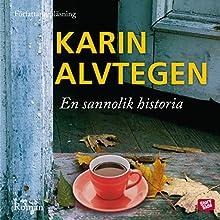 En sannolik historia [A Likely Story] Audiobook by Karin Alvtegen Narrated by Karin Alvtegen