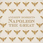 Napoleon the Great (Unabridged)