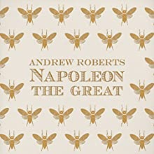 Napoleon the Great Audiobook by Andrew Roberts Narrated by Stephen Thorne