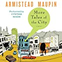 More Tales of the City: Tales of the City, Book 2 (       UNABRIDGED) by Armistead Maupin Narrated by Cynthia Nixon