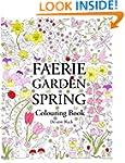 Faerie Garden Spring: Colouring Book