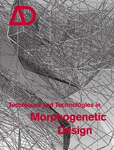 Techniques and Technologies in Morphogenetic Design (Architectural Design)