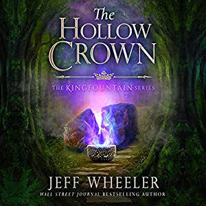 The Hollow Crown: Kingfountain, Book 4 Audiobook by Jeff Wheeler Narrated by Kate Rudd