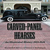 Carved-Panel Hearses: An Illustrated History 1933-1948
