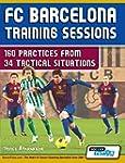 FC Barcelona Training Sessions: 160 P...