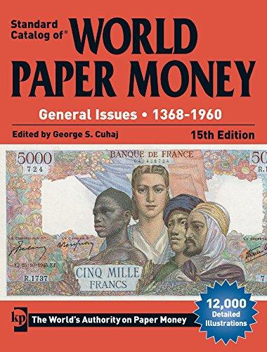Standard Catalog of World Paper Money, General Issues, 1368-1960 (Standard Catlog of World Paper Money Vol 2: General Issues) (World Paper Currency compare prices)