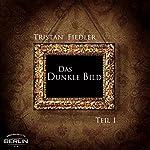 Das Dunkle Bild 1 | Tristan Fiedler
