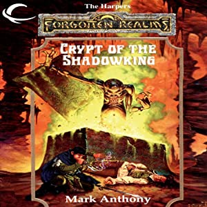 Crypt of the Shadowking: Forgotten Realms: The Harpers, Book 6 | [Mark Anthony]