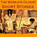 The World's Oldest Short Stories: Tales from Ancient Egypt, India, Greece, and Rome (       UNABRIDGED) by Herodotus, Theocritus, Petronius, Apuleius Narrated by Cathy Dobson
