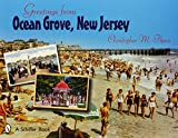 img - for Greetings from Ocean Grove, New Jersey (Schiffer Book) book / textbook / text book