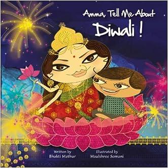 Amma, Tell Me About Diwali! written by Bhakti Mathur