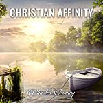 Christian Affinity: Charles Finney Sermons | Charles Finney