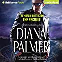 The Recruit: The Morcai Battalion, Book 2 (       UNABRIDGED) by Diana Palmer Narrated by Todd McLaren