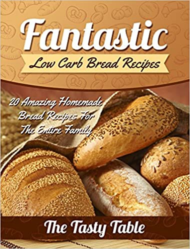 Fantastic Low Carb Bread Recipes