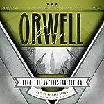 Keep the Aspidistra Flying | George Orwell