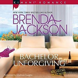 Bachelor Unforgiving Audiobook