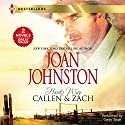 Hawk's Way: Callen & Zach: The Headstrong Bride/The Disobedient Bride Audiobook by Joan Johnston Narrated by Corey Snow