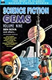 img - for Science Fiction Gems, Volume 9, Ben Bova and others by Ben Bova (2015-06-01) book / textbook / text book