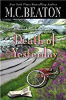 Death of Yesterday (Hamish Macbeth Mystery)