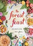 The Forest Feast: Simple Vegetarian Recipes from My Cabin in the Woods (English Edition)